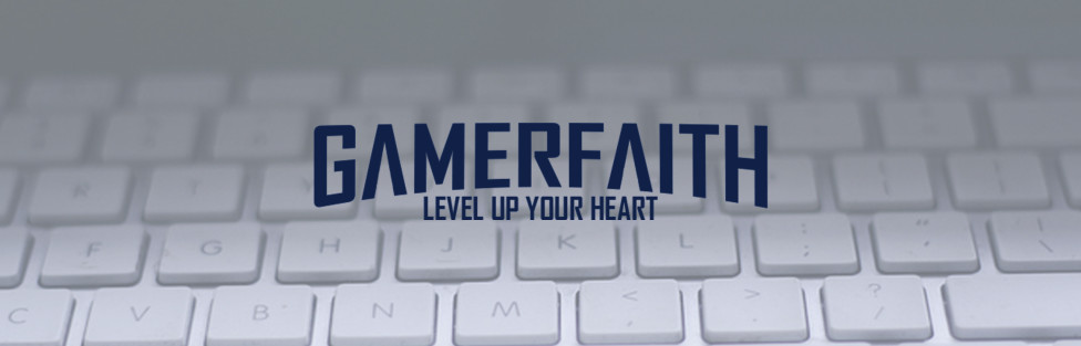 Welcome to Gamerfaith!