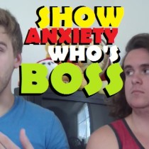 Show anxiety who's boss